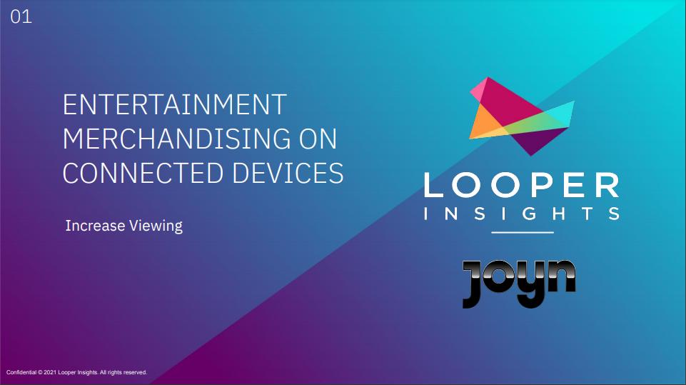 Joyn and Looper
